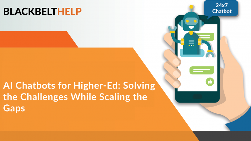 AI Chatbots for HigherEd: Solving Challenges While Scaling the Gaps